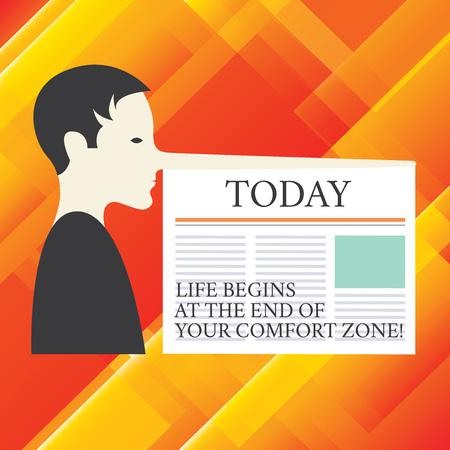 Writing note showing Life Begins At The End Of Your Comfort Zone. Business photo showcasing Make changes evolve grow Man with a Very Long Nose like Pinocchio a Blank Newspaper is attached Stockfoto