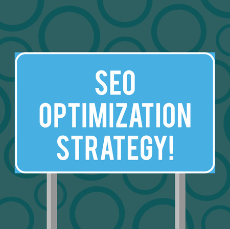 Writing note showing Seo Optimization Strategy. Business photo showcasing process of organizing a website s is content Blank Outdoor Color Signpost photo with Two leg and Outline Banque d'images