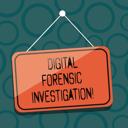 Writing note showing Digital Forensic Investigation. Business photo showcasing recovery of information from computers Blank Hanging Color Door Window Signage with String and Tack