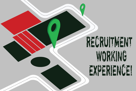 Word writing text Recruitment Working Experience. Business concept for Employers prefer graduates with expertise Road Map Navigation Marker 3D Locator Pin for Direction Route Advisory Фото со стока
