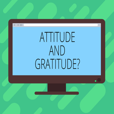 Conceptual hand writing showing Attitude And Gratitude question. Business photo text express thankfulness and appreciation Blank Computer Monitor Color Screen Mounted with Progress Bar