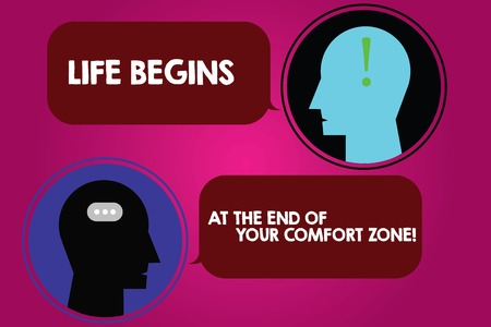 Conceptual hand writing showing Life Begins At The End Of Your Comfort Zone. Business photo text Make changes evolve grow Messenger Room with Chat Heads Speech Bubbles Punctuations