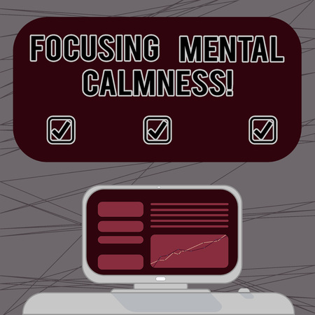 Word writing text Focusing Mental Calmness. Business concept for free the mind from agitation or any disturbance Mounted Computer Screen with Line Graph on Desk Blank Color Text Box