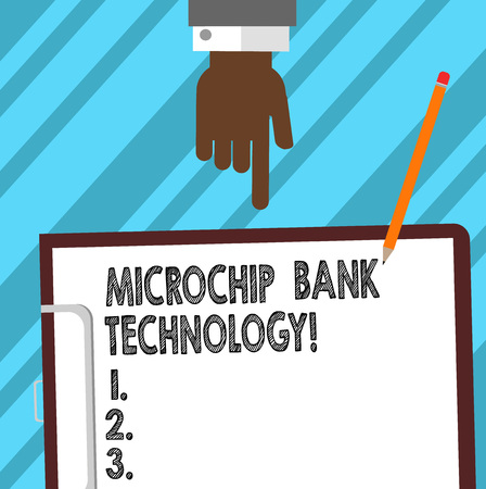 Word writing text Microchip Bank Technology. Business concept for Binary transactions of bank fund and savings Hu analysis Hand Pointing Down to Clipboard with Blank Bond Paper and Pencil