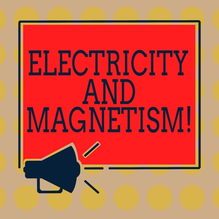 Word writing text Electricity And Magnetism. Business concept for Embodies a single core electromagnetic force Megaphone Sound icon Outlines Blank Square Loudspeaker Text Space photo Stock Photo