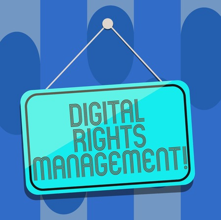 Handwriting text Digital Rights Management. Concept meaning approach to copyright protection for digital media Blank Hanging Color Door Window Signage with Reflection String and Tack