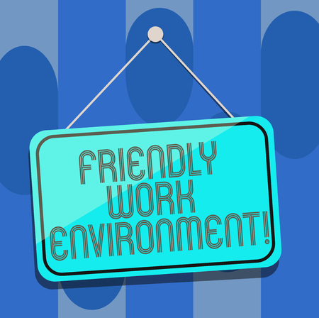 Handwriting text Friendly Work Environment. Concept meaning Integrating stronger social dynamics workplace Blank Hanging Color Door Window Signage with Reflection String and Tack
