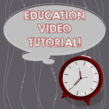 Text sign showing Education Video Tutorial. Conceptual photo method of transferring knowledge through video Blank Color Thought Speech Bubble with Outline and Alarm Clock photo