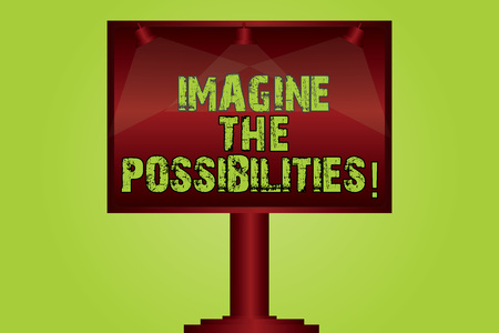 Text sign showing Imagine The Possibilities. Conceptual photo sense that something is able to happen soon Blank Lamp Lighted Color Signage Outdoor Ads photo Mounted on One Leg