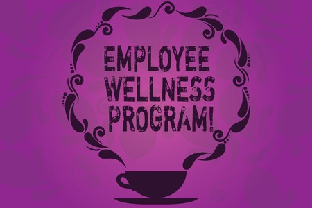 Text sign showing Employee Wellness Program. Conceptual photo Help improve the health of its labor force Cup and Saucer with Paisley Design as Steam icon on Blank Watermarked Space