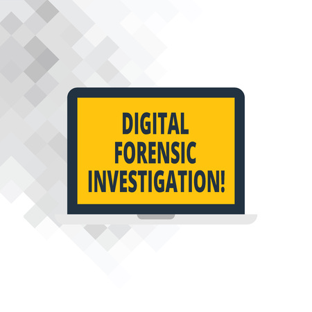 Writing note showing Digital Forensic Investigation. Business photo showcasing recovery of information from computers Laptop Monitor Personal Computer Tablet Screen Text Space
