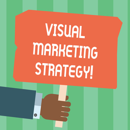 Writing note showing Visual Marketing Strategy. Business photo showcasing connecting marketing messages into images Hu analysis Hand Holding Colored Placard with Stick Text Space