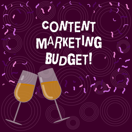 Writing note showing Content Marketing Budget. Business photo showcasing Promotional costs over a certain period of time Filled Wine Glass for Celebration with Scattered Confetti photo
