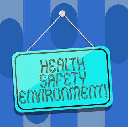 Handwriting text Health Safety Environment. Concept meaning Environmental protection and safety at work Blank Hanging Color Door Window Signage with Reflection String and Tack