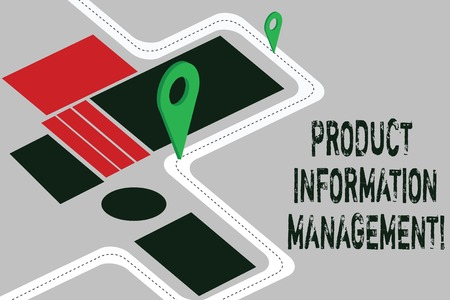 Word writing text Product Information Management. Business concept for Managing the information required to market Road Map Navigation Marker 3D Locator Pin for Direction Route Advisory