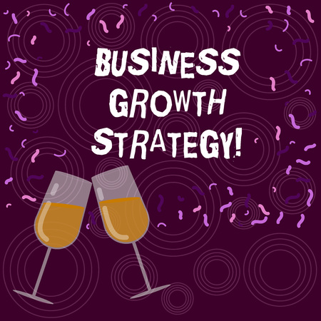 Writing note showing Business Growth Strategy. Business photo showcasing Larger market share Market penetration Acquisition Filled Wine Glass for Celebration with Scattered Confetti photo