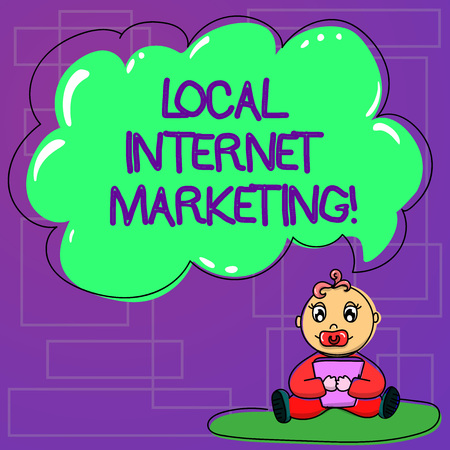 Handwriting text Local Internet Marketing. Concept meaning Reach the customers that are closest to you Baby Sitting on Rug with Pacifier Book and Blank Color Cloud Speech Bubble Banco de Imagens