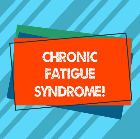 Writing note showing Chronic Fatigue Syndrome. Business photo showcasing debilitating disorder described by extreme fatigue Pile of Blank Rectangular Outlined Different Color Construction Paper