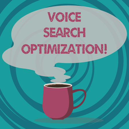 Writing note showing Voice Search Optimization. Business photo showcasing enhance web searching through spoken comanalysisds Mug of Hot Coffee with Blank Color Speech Bubble Steam icon Reklamní fotografie
