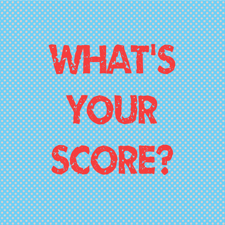 Word writing text What S Is Your Scorequestion. Business concept for asking about the real facts of a situation Seamless Polka Dots Pixel Effect for Web Design and Optical Illusion Stock Photo