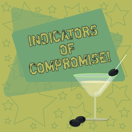 Handwriting text writing Indicators Of Compromise. Concept meaning artifact observed on a network Forensic data Filled Cocktail Wine Glass with Olive on the Rim Blank Color Text Space