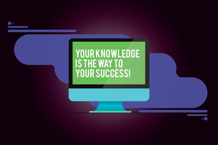 Word writing text Your Knowledge Is The Way To Your Success. Business concept for Education a key for progress Mounted Computer Monitor Blank Reflected Screen on Abstract Background