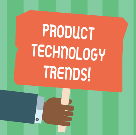 Writing note showing Product Technology Trends. Business photo showcasing Readily accepted in the market Becoming popular Hu analysis Hand Holding Colored Placard with Stick Text Space 版權商用圖片