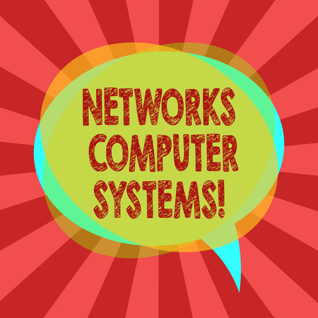 Text sign showing Networks Computer Systems. Conceptual photo Devices link together to facilitate communication Blank Speech Bubble photo and Stack of Transparent Circle Overlapping