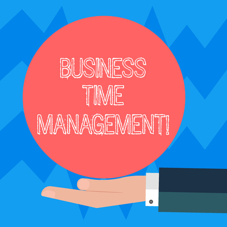Text sign showing Business Time Management. Conceptual photo organizing and planning how to divide your time Hu analysis Hand in Suit Offering Blank Solid Color Circle for Logo Posters