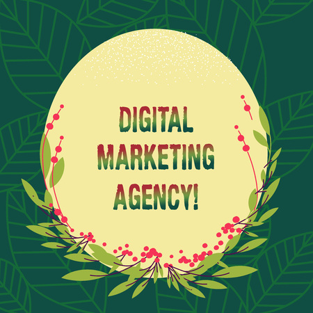 Conceptual hand writing showing Digital Marketing Agency. Business photo showcasing Helps business engage with exact target audiences Blank Color Oval Shape with Leaves and Buds for Invitation Stok Fotoğraf - 115305867