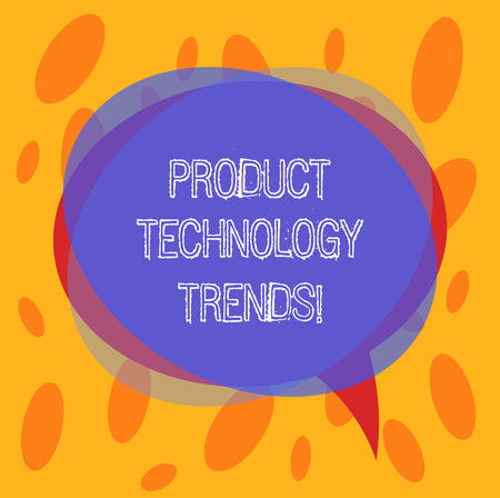 Conceptual hand writing showing Product Technology Trends. Business photo text Readily accepted in the market Becoming popular Blank Speech Bubble photo and Stack of Circle Overlapping 版權商用圖片