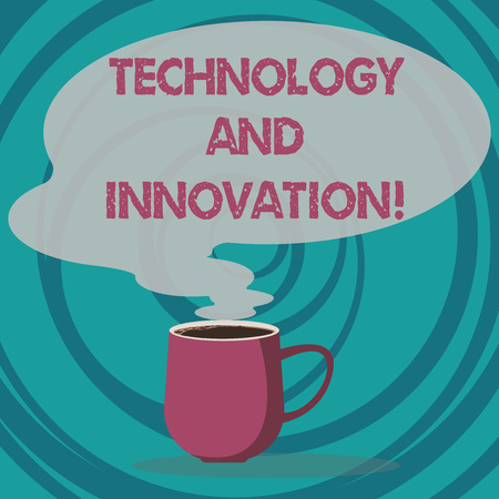 Writing note showing Technology And Innovation. Business photo showcasing Technological changes of products and services Mug of Hot Coffee with Blank Color Speech Bubble Steam icon