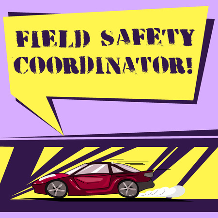 Writing note showing Field Safety Coordinator. Business photo showcasing Ensure compliance with health and safety standards Car with Fast Movement icon and Exhaust Smoke Speech Bubble