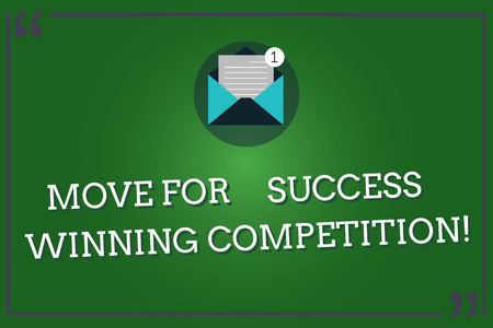 Word writing text Move For Success Winning Competition. Business concept for Make the right moves to win the game Open Envelope with Paper New Email Message inside Quotation Mark Outline