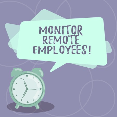 Word writing text Monitor Remote Employees. Business concept for Tracking the time spend by virtual employees Blank Rectangular Color Speech Bubble Overlay and Analog Alarm Clock Imagens