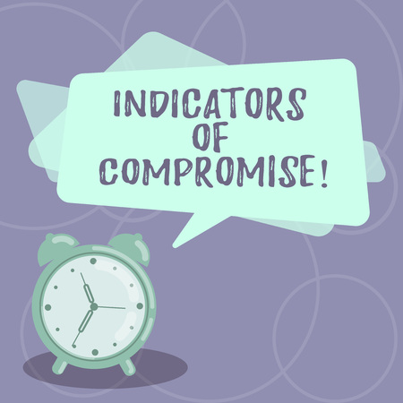 Word writing text Indicators Of Compromise. Business concept for artifact observed on a network Forensic data Blank Rectangular Color Speech Bubble Overlay and Analog Alarm Clock