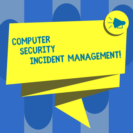 Handwriting text Computer Security Incident Management. Concept meaning Safe cyber technology analysisaging Folded 3D Ribbon Sash Megaphone Speech Bubble photo for Celebration 写真素材