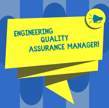 Handwriting text Engineering Quality Assurance Manager. Concept meaning Evaluation production control Folded 3D Ribbon Sash Megaphone Speech Bubble photo for Celebration