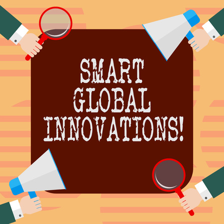 Word writing text Smart Global Innovations. Business concept for capability of firms to create new opportunities Hu analysis Hands Each Holding Magnifying Glass and Megaphone on 4 Corners