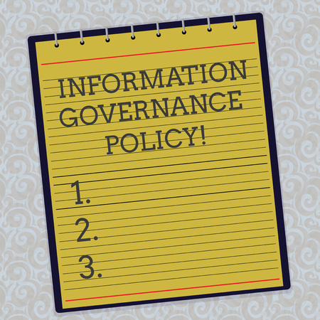 Handwriting text Information Governance Policy. Concept meaning Standards or metrics in handling information Lined Spiral Top Color Notepad photo on Watermark Printed Background Archivio Fotografico