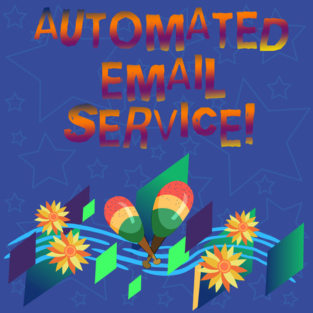 Handwriting text Automated Email Service. Concept meaning automatic decision making based on big data Colorful Instrument Maracas Handmade Flowers and Curved Musical Staff