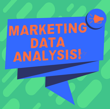 Conceptual hand writing showing Marketing Data Analysis. Business photo showcasing Collecting data, scrutinized and make a conclusion Folded 3D Ribbon Sash Speech Bubble photo for Celebration