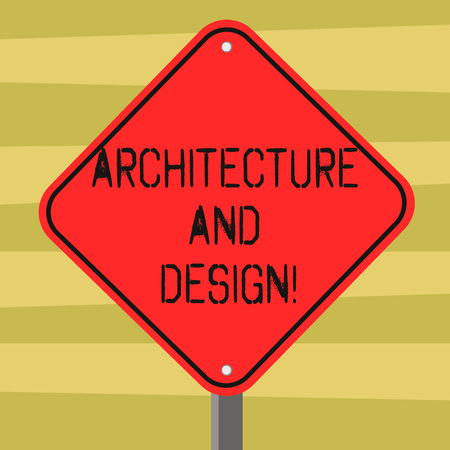 Text sign showing Architecture And Design. Conceptual photo set of procedures in writing software for mobile Blank Diamond Shape Color Road Warning Signage with One Leg Stand photo