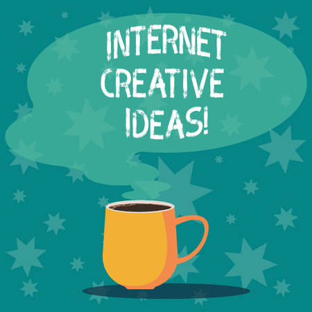 Handwriting text writing Internet Creative Ideas. Concept meaning ability to make new things or think of new ideas Mug photo Cup of Hot Coffee with Blank Color Speech Bubble as Steam icon