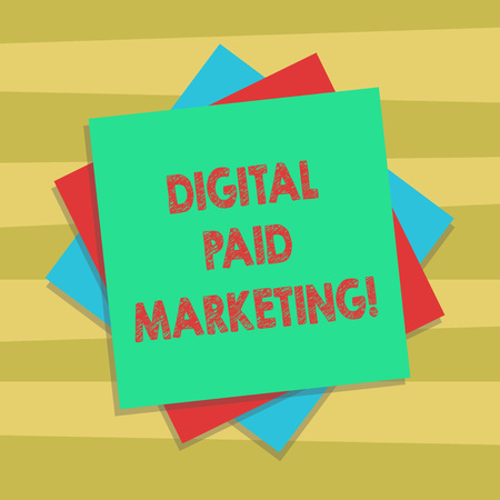 Text sign showing Digital Paid Marketing. Conceptual photo marketing efforts that involve a paid placement Multiple Layer of Blank Sheets Color Paper Cardboard photo with Shadow Imagens