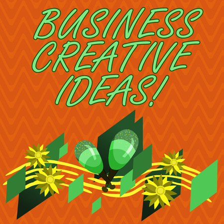 Writing note showing Business Creative Ideas. Business photo showcasing Concept that can be used for financial gain Colorful Instrument Maracas Handmade Flowers and Curved Musical Staff