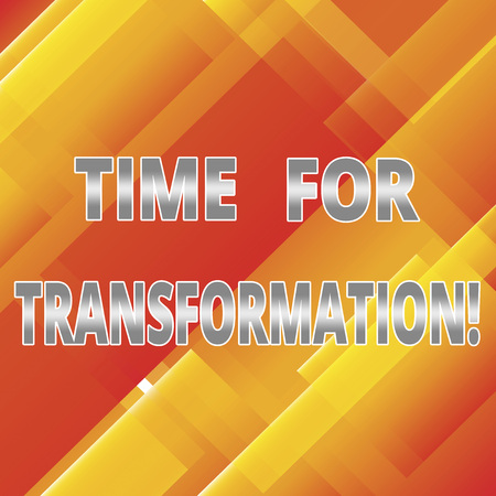 Word writing text Time For Transformation. Business concept for Phase for dramatic change in form or appearance Slanting and Overlapping Color of Rectangular Geometric Shapes photo Stock Photo
