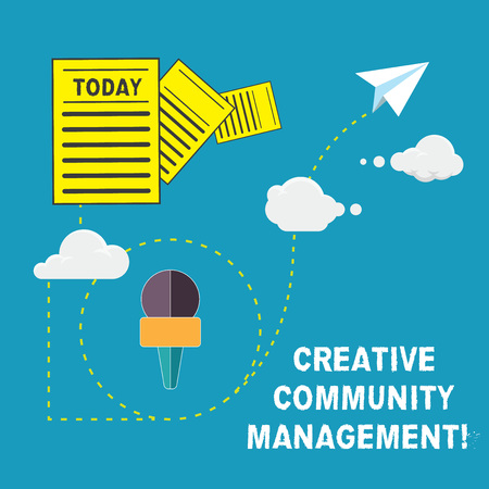 Handwriting text Creative Community Management. Concept meaning advocating a brand on social networks Information and Documents Passing thru Cloud Hosting Fast delivery of Data
