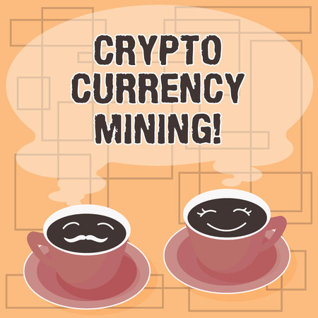 Word writing text Crypto Currency Mining. Business concept for recording transaction record in the blockchain system Sets of Cup Saucer for His and Hers Coffee Face icon with Blank Steam