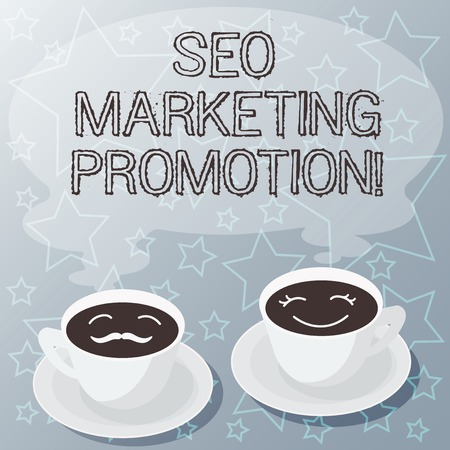 Handwriting text writing Seo Marketing Promotion. Concept meaning improve content and increase exposure of a website Sets of Cup Saucer for His and Hers Coffee Face icon with Blank Steam